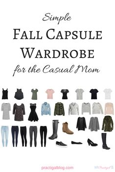 This fall capsule wardrobe is both casual and simple, the perfect casual capsule wardrobe for the stay-at-home or work-at-home mom. Capsule Wardrobe Deutsch, Capsule Wardrobe Mom, Fall Wardrobe, Wardrobe Ideas, Mom Wardrobe, Simple Wardrobe, Minimalist Wardrobe, Minimalist Fashion, Minimalist Lifestyle