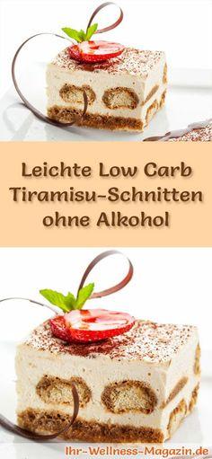 Rezept für leichte Low Carb Tiramisu-Schnitten ohne Alkohol: Die kalorienreduzierte Tiramisu-Schnitten werden ohne Alkohol und ohne Zucker und Getreidemehl gebacken. Sie sind kohlenhydratarm ...