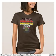 Kenya Women's American Apparel Fine Jersey T-Shirt Design T Shirt, Shirt Designs, Girls Wardrobe, Comfy Casual, Couture, Wardrobe Staples, Shirt Style, T Shirts For Women, Clothes For Women