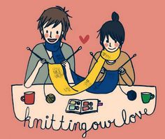 Knitting our loveby ~drrecords