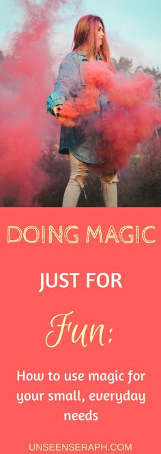 Witchcraft doesn't have to be all serious & important! Find out how to use magick not only in ritual but also for small, everyday stuff`! Unseen Seraph | Magick | Witchcraft | Block Removal | Transformation