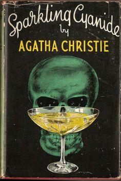 Sparkling Cyanide - Agatha Christie 1945