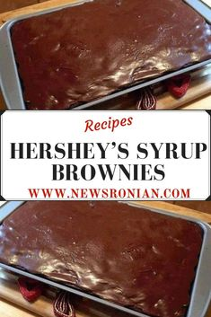 INGREDIENTS cup butter ( no substitutes, melt in microwave) 1 cup granulated sugar 4 eggs 1 teaspoon vanilla extract 1 cup flour 1 ounce) cans Hershey's syrup. Hershey Chocolate Brownie Recipe, Chocolate Syrup Recipes, Homemade Chocolate, Hershey Brownies, Hershey Syrup Cake Recipe, Vegan Chocolate, Chocolate Desserts, Hershey Recipes, Brownie Recipes