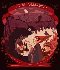 Over The Garden Wall:Chapter 10-The Unknown