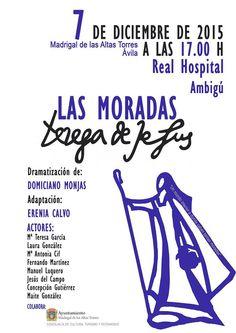"""Representación de """"Las Moradas"""" en Madrigal de las Altas Torres"""