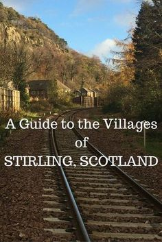 """A guide to the towns in the Stirling Region of Scotland including the best things to do and see - """"The area holds an enchanting mix of old medieval villages, natural lochs and rivers, Renaissance architecture, and cobblestone streets – all of which are set within a striking landscape where the rolling hills of the Lowlands rise to meet the mountains of the Highlands."""""""