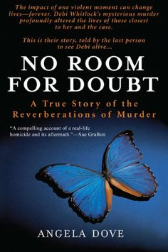 No Room for Doubt: A True Story of the Reverberations of Murder by Angela Dove,http://www.amazon.com/dp/0425225887/ref=cm_sw_r_pi_dp_LN.itb10MFXSPZWY