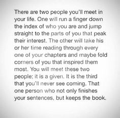 It's the third that you'll never see coming. That one person who not only finishes your sentences, but keeps the book.
