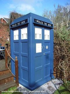 Tardis shed. In fact there's a whole category for Tardis Sheds!