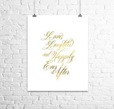 Liebe, lachen und glücklich bis ans Lebensende Gold Print, inspirierende Kunstdruck, Folie drucken, Schlafzimmer Kunst, Hochzeitsgeschenk, E...