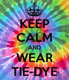 ☮ American Hippie Psychedelic Art Quotes ~ Keep Calm .. Tie Dye