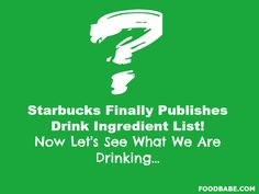 Starbucks Finally Publishes Drink Ingredient List… Here Are The Worst Ones!