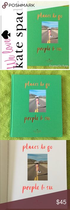 """♠️Kate Spade New York Hardcover Coffee Table Book ♠️Kate Spade New York """"places to go, people to see"""" hardcover book. The perfect coffee table book! If you love😍 Kate Spade you'll love this book! It's a must have! Featuring vibrant photography, old-world glamour, a dash of charm, inspirational quotes and words of travel wisdom. Places to go People to see will have you booking a plane ticket the moment you finish turning the pages. ✈️🌍 Brand New 🚭SMOKE FREE🚭 kate spade Other"""