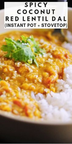Spicy Coconut Red Lentil Dal Recipe (Instant Pot + Stovetop) – MOON and spoon and yum - indian recipes Red Lentil Dahl Recipe, Red Lentil Recipes, Healthy Indian Recipes, Vegetarian Recipes, Pressure Cooker Recipes Vegetarian, Scd Recipes, Pizza Recipes, Lentils Instant Pot, Lentils And Rice