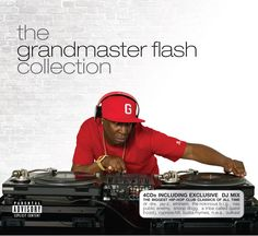 Grandmaster Flash is proud to announce the release of The Grandmaster Flash Collection