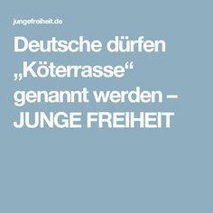 """Deutsche dürfen """"Köterrasse"""" genannt werden – JUNGE FREIHEIT"""