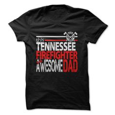 Tennessee Firefighter Dad T Shirt