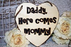 Rustic Shabby Chic Daddy Here Comes Mommy Bride Groom Sign Photography Props Wedding Flower Girl Ring Bearer Engagement Pictures on Etsy, $18.99