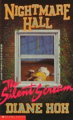 The Silent Scream  (Nightmare Hall #1)