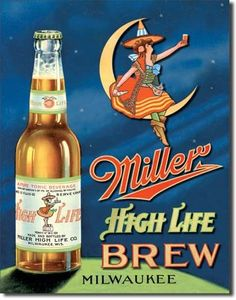 Miller High Life Brew Milwaukee Beer in Bottle Retro Vintage Tin Sign
