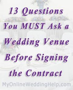 13 Questions to Ask the Wedding Venue printing these out. Will need these in the next 2 weeks #wedding #venue