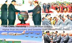 """"""" #PakChinaFriendship Is Deeper Than oceans, Higher than Mountains and Sweeter Then Honey""""- #ChinesePresident"""