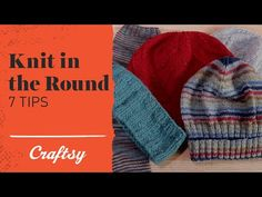 VIDEO TUTORIAL: How to Knit in the Round - Craftsy Knitting YouTube