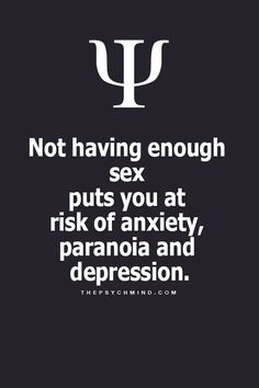 No wonder your anxiety and depression is gone. Lol muah