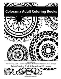 Colorama Adult Coloring Book Balance Relax Flowers Design Creative Inspirations