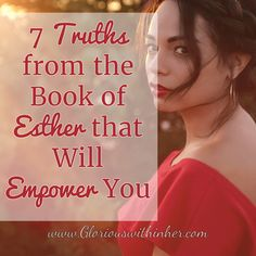 7 Truths from the Book of Esther that Will Empower You Thumb