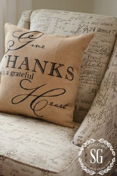 "My ""Give Thanks With a Grateful Heart"" burlap pillow cover at STONE GABLE - FALL IN THE GUEST ROOM"