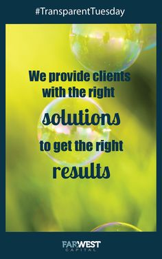 We provide clients with the right solutions to get the right results http://farwestcapital.com/