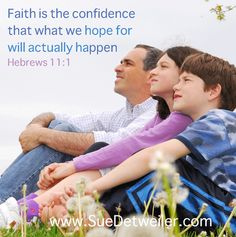 3 Ways to Have Confident Faith by Sue Detweiler http://www.suedetweiler.com/
