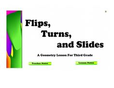 This is a teacher-created SMART Board lesson on Flips (Reflections,) Turns (Rotations,) and Slides (Translations) for third grade.  The file includ...