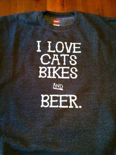 Medium I Love CatsBikes & Beer Cycling Sweatshirt by freebirdvelo, $20.00