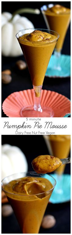 Pumpkin Pie Mousse (dairy free vegan nut free) Ready in 5 minutes, this healthy mousse is filled with all the pumpkin spice found in pumpkin pie!