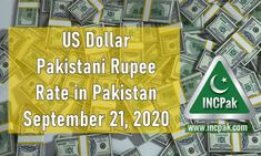 The post USD to PKR: Dollar rate in Pakistan [21 September 2020] appeared first on INCPak. USD to PKR Exchange Rate in Pakistan for 21 September 2020 – The US Dollar rate against the Pakistani Rupee is Rs. 166.30 according to the State Bank of Pakistan (SBP). Dollar rate in Pakistan [21 September 2020]. This USD to PKR Rate for 21 September 2020 is the inter-bank closing rate according to the State Bank of Pakistan (SBP). The US … The post USD to PKR: Dol
