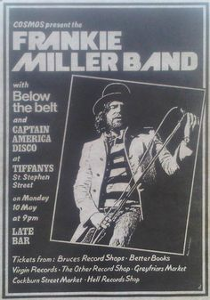 The Edinburgh Gig Archive - Tiffany's 1976  10th May Frankie Miller Band, & Below The Belt #stockbridgeedinburgh #stockbridge #edinburgh #scotland