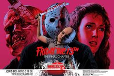 Friday the 13th: The Final Chapter (1984) [1080 x 718] Scary Movies, Horror Movies, Horror Art, Screen Print Poster, Famous Monsters, Jason Voorhees, Alternative Movie Posters, Movie Poster Art, Friday The 13th