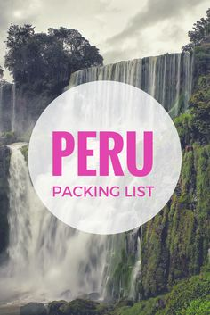 Peru Packing List: What to pack when traveling to Peru. #travel