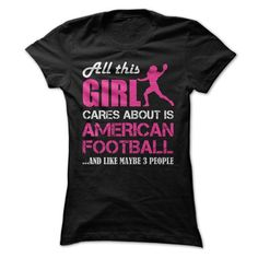 All this Girl Cares About Is American Football And Like Maybe 3 People Pink T Shirts, Hoodies. Get it here ==► https://www.sunfrog.com/Sports/All-this-Girl-Cares-About-Is-American-FootballAnd-Like-Maybe-3-People-Pink-Ladies.html?41382 $19