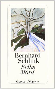 Selbs Mord, Bernhard Schlink