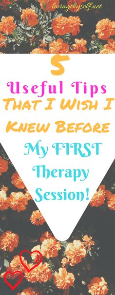 5 useful tips that I wish I knew before my first therapy session! Awesome things to know before you go or any therapy session for that matters. Proud of you for putting your mental health first! #mentalhealth #therapy #tips #love #loveyourself lovingthyself.net