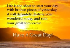 Have a great day quotes happy good day have a good day good day quotes happy day