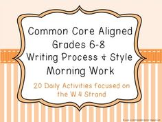 Common Core Aligned Middle Grades Writing Process Morning Work