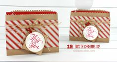 Day 12 of the 12 Days of Christmas using the Tin of Tags Stamp Set and Candy Cane Lane Designer Series Paper. https://mychicnscratch.com/2016/12/days-of-christmas-2016-day.html
