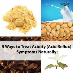 5 Ways to Treat Acidity (Acid Reflux) Symptoms Naturally: