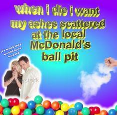 Smell my ashes kids Bad Memes, Stupid Memes, Stupid Funny, Dankest Memes, Haha Funny, Funny Stuff, Intp, Meme Internet, Mike Wazowski
