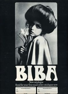 the60sbazaar:  Advert for the new Biba mail order catalogue (1960s)