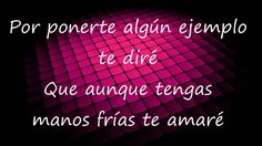 Te Amaré-Miguel Bose y Laura Pausini (letra)
